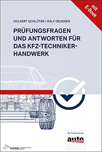 Prüfungsfragen und Antworten für das Kfz-Techniker-Handwerk: Fachbuch +E-Book