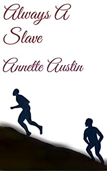 Book cover image for Always A Slave