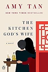The Kitchen God's Wife, by Amy Tan