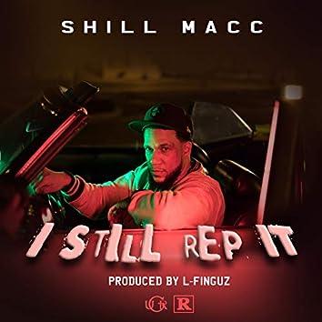 I Still Rep It