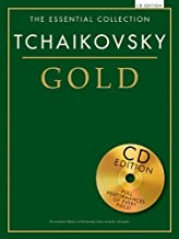 Tchaikovsky Gold: The Essential Collection With a CD of Performances