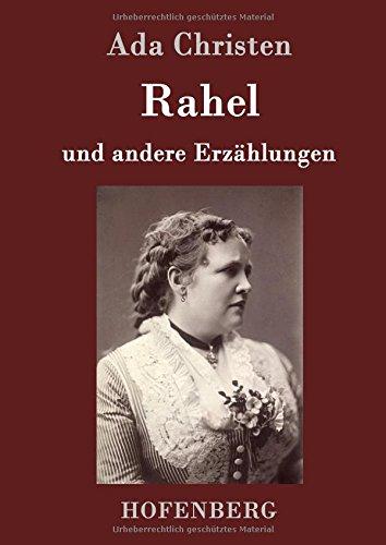 Rahel: und andere Erzählungen