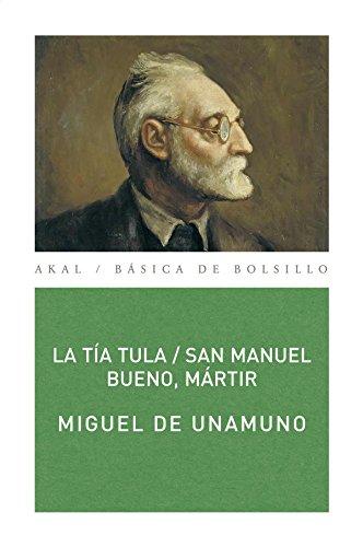 La tía Tula / San Manuel Bueno, mártir (Básica de Bolsillo, Band 60)