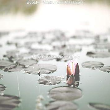 Bubbly - Mindfulness Massages