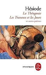 La Théogonie, les Travaux et les Jours et autres poèmes de Hésiode