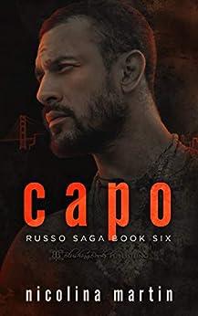 Capo: A Dark Mafia Romance (Russo Saga Book 6) by [Nicolina Martin]