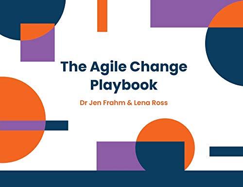 The Agile Change Playbook