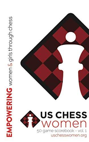 US Chess Women - 50 Game Scorebook - Volume 1