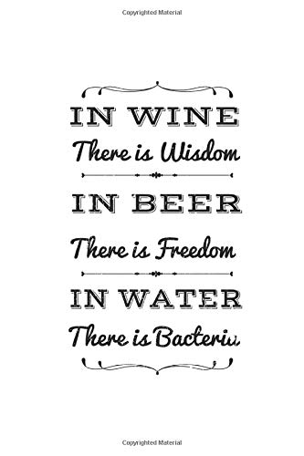 Diabetes Log Book: Beer Wine Water Wisdom Freedom Party Gifts 120 Pages, 59 Weeks, 6X9 Inches, Blood Sugar & Hypertension Journal