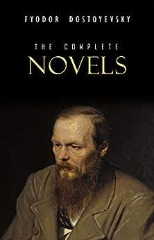 Fyodor Dostoyevsky: The Complete Novels (English Edition) por [Fyodor Dostoyevsky]