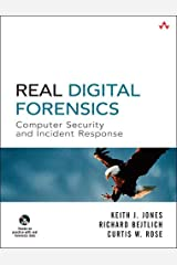 Real Digital Forensics: Computer Security and Incident Response Paperback