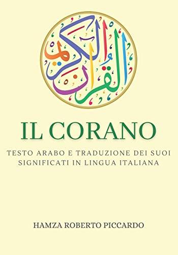 Il Corano: Testo arabo e traduzione dei suoi significati in lingua italiana - edizione completa - con commenti e note per approfondire la comprensione - Grande formato