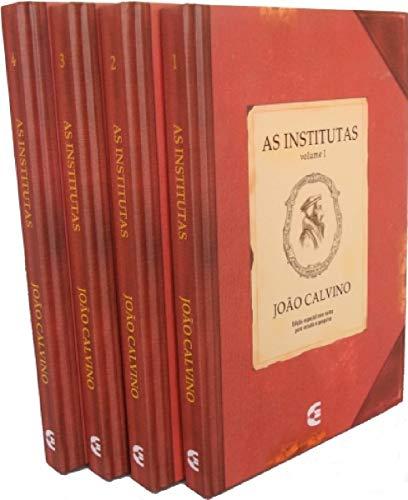 As Institutas João Calvino - Edição Clássica - 4 Volumes