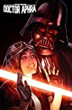 Star Wars: Doctor Aphra Vol. 7: A Rogue's End (Star Wars (Marvel))