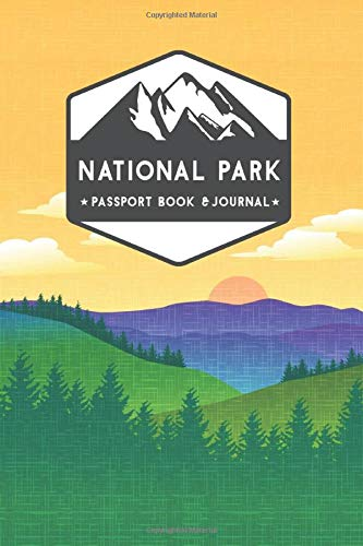 National Park Passport Book & Journal: Collect National Park Stamps, Log Each Visit On A Map; An Adventure Logbook for Kids & Adults