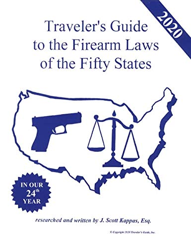 Traveler's Guide to the Firearm Laws of the Fifty States, 2020