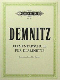 ELEMENTARSCHULE FUER KLARINETTE - arrangiert für Klarinette [Noten / Sheetmusic] Komponist: DEMNITZ FRIEDRICH