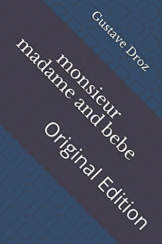 monsieur madame and bebe: Original Edition