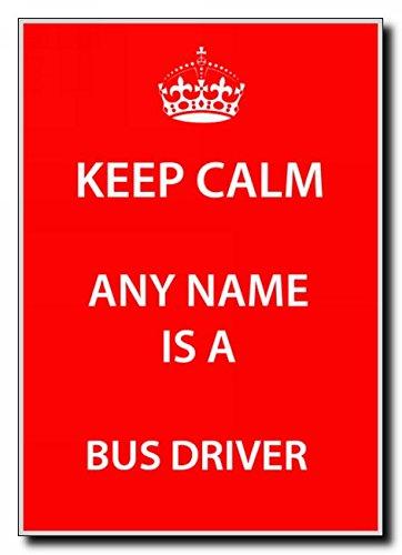 Bus chauffeur gepersonaliseerde Keep Calm Jumbo magneet