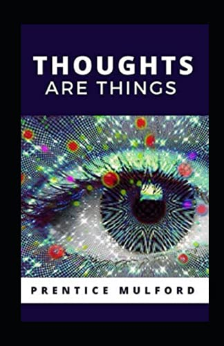Thoughts are Things Annotated