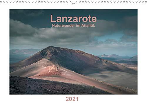 Lanzarote - Naturwunder im Atlantik (Wandkalender 2021 DIN A3 quer)