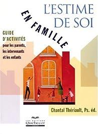L'estime de soi en famille par Chantal Theriault
