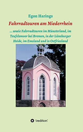 Fahrradtouren am Niederrhein: ... sowie Fahrradtouren im Münsterland, im Teufelsmoor bei Bremen, in der Lüneburger Heide, im Emsland und in Ostfriesland