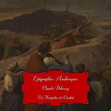 Debussy: Epigraphes & Arabesques