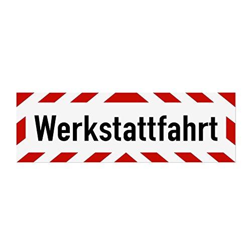 LOHOFOL Magnetschild Werkstattfahrt | Schild magnetisch | lieferbar in DREI Größen (65 x 20 cm)