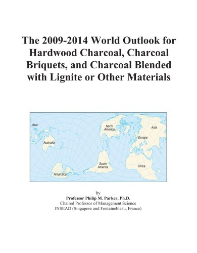 The 2009-2014 World Outlook for Hardwood Charcoal, Charcoal Briquets, and Charcoal Blended with Lignite or Other Materials