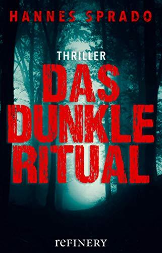 Das dunkle Ritual: Thriller