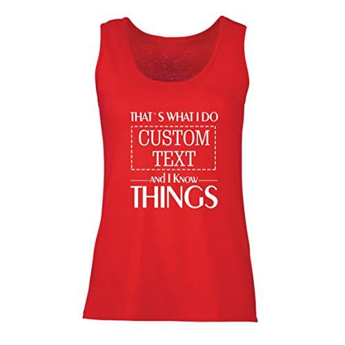 lepni.me Camisetas sin Mangas para Mujer Costumbre Eso es lo Que Hago Personalizada y sé Cosas (XX-Large Rojo Multicolor)