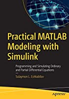 Practical MATLAB Modeling with Simulink Front Cover
