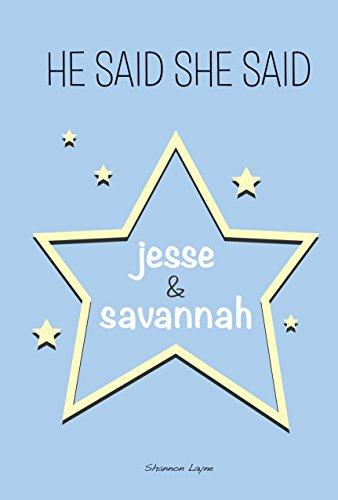 Jesse & Savannah (He Said, She Said)