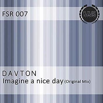 Imagine a Nice Day