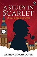 A Study in Scarlet - A Sherlock Holmes Adventure