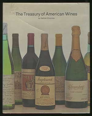 The Treasury of American Wines by Nathan Chroman (1976-08-01)