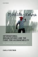 International Organizations and the Fight for Accountability: The Remedies and Reparations Gap