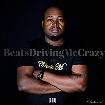 Beatsdrivingmecrazy