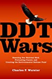 DDT Wars: Rescuing Our National Bird, Preventing Cancer, and Creating the Environmental Defense Fund (English Edition)