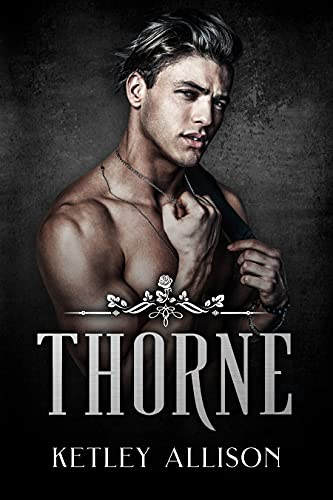 Thorne (The Thorne of Winthorpe Academy Book 1)