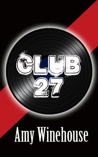 Amy Winehouse (Club 27) (English Edition)