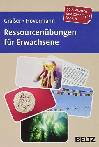Ressourcenübungen für Erwachsene: 60 Bildkarten mit 20-seitigem Booklet in stabiler Box, Kartenformat 9,8 x 14,3 cm. (Beltz Therapiekarten)