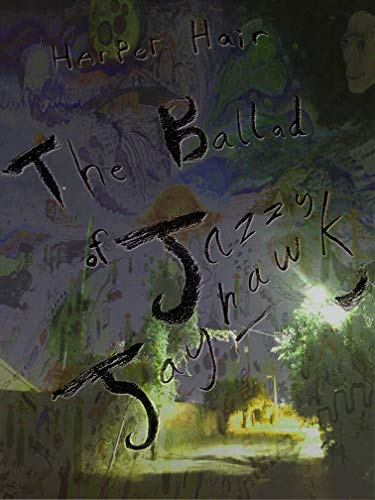 The Ballad of Jazzy Jayhawk (English Edition
