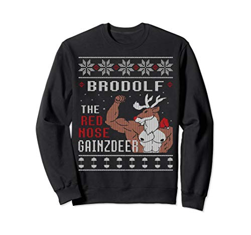 Brodolf The Red Nose Gainzdeer Gym Ugly Christmas Sweatshirt