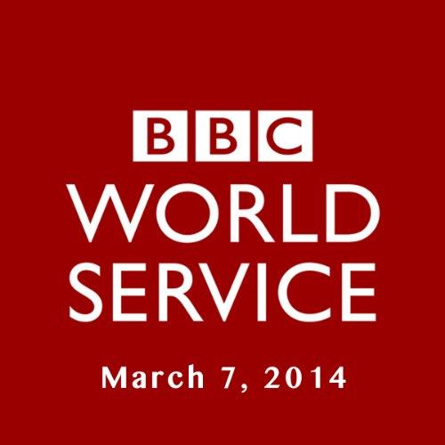 BBC Newshour, March 07, 2014 cover art