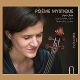 Bloch & Pärt: Poème mystique