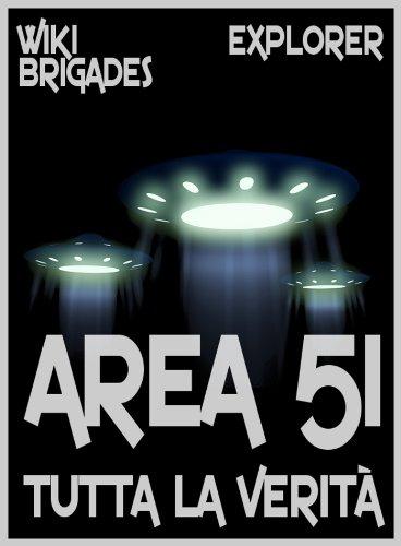 Area 51: tutta la verità (Explorer Vol. 3)