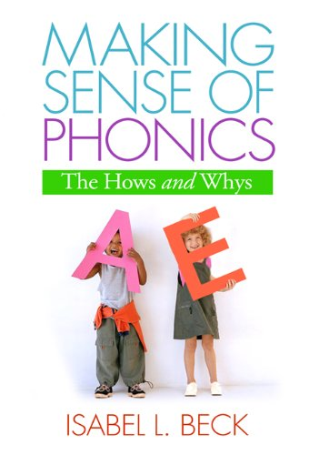 Making Sense of Phonics, First Edition: The Hows and Whys...