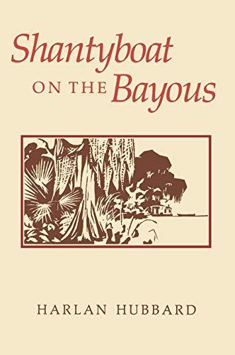 Shantyboat On The Bayous (English Edition)